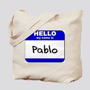 hello my name is pablo Tote Bag