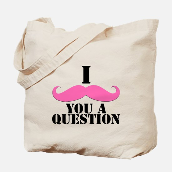 I Mustache You A Questions   Pink Mustache Tote Ba