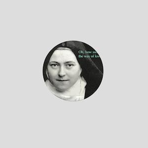 Words from Sainte Thérèse de Lisieux Mini Button