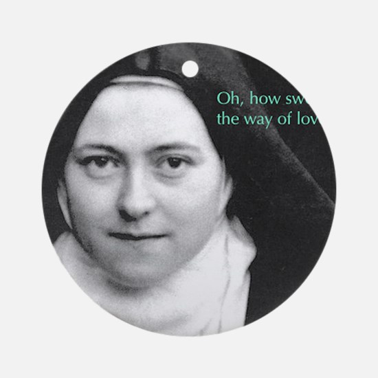 Words from Sainte Thérèse de Lisieu Round Ornament