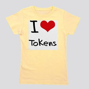 I love Tokens Girl's Tee