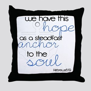 Anchor to the Soul Throw Pillow
