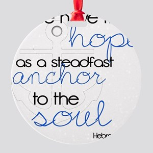 Anchor to the Soul Round Ornament