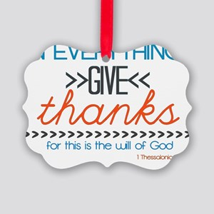 In Everything Give Thanks Picture Ornament