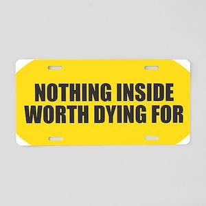 Nothing Inside Aluminum License Plate
