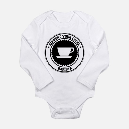 Support Barista Infant Bodysuit Body Suit