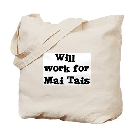 Will work for Mai Tais Tote Bag