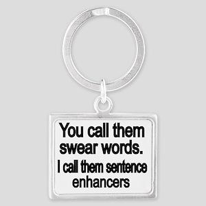 You call them swear words Landscape Keychain eaf7bd9d4b