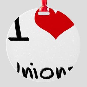 I love Unions Round Ornament