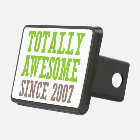 Totally Awesome Since 2007 Hitch Cover