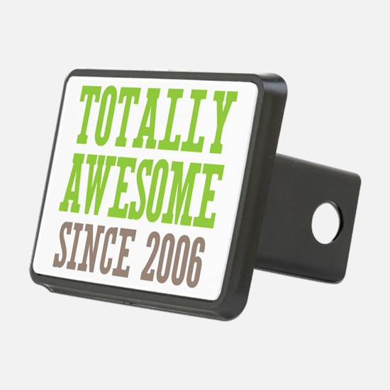Totally Awesome Since 2006 Hitch Cover