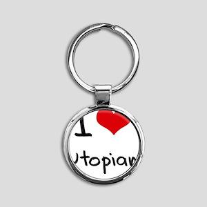 I love Utopian Round Keychain