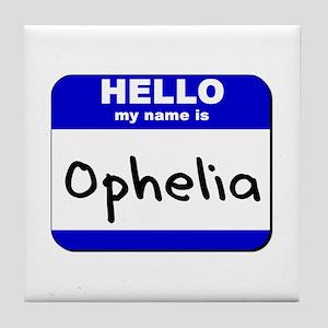 hello my name is ophelia  Tile Coaster