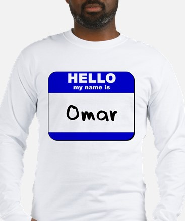 hello my name is omar Long Sleeve T-Shirt