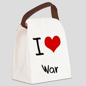 I love War Canvas Lunch Bag