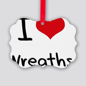I love Wreaths Picture Ornament