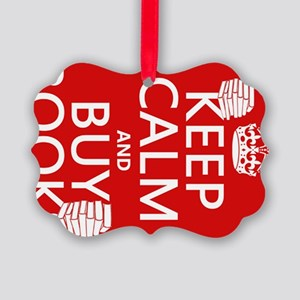 Keep Calm and Buy Books Picture Ornament