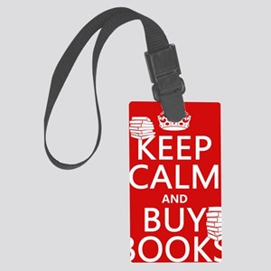 Keep Calm and Buy Books Large Luggage Tag