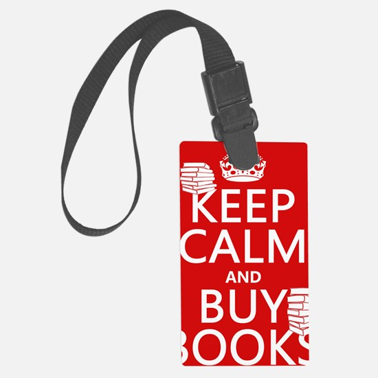 Keep Calm and Buy Books Luggage Tag