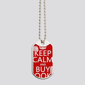 Keep Calm and Buy Books Dog Tags