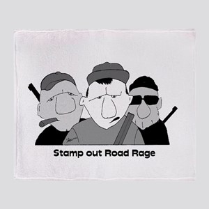 Stamp out Road Rage Throw Blanket