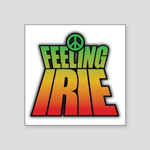 "Feeling IRIE Square Sticker 3"" x 3"""