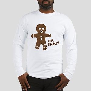 Oh Snap Gingerbread Long Sleeve T-Shirt