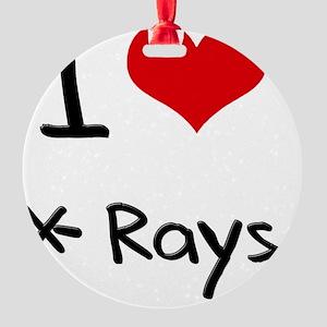 I love X-Rays Round Ornament