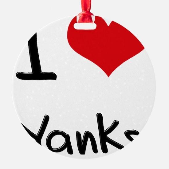 I love Yanks Ornament