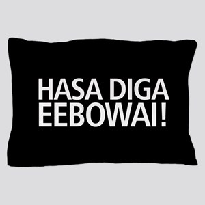 48 HR SALE! Hasa Diga Eebowai Pillow Case
