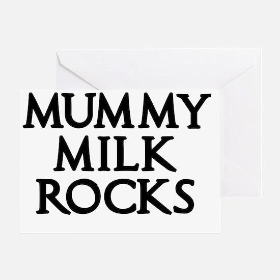 MUMMY  MILK ROCKS 2 Greeting Card