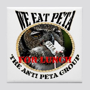 We eat Peta for lunch Tile Coaster