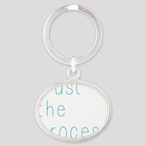 Trust The Process Oval Keychain