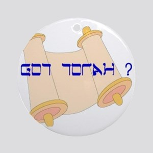 Got Torah ? Round Ornament