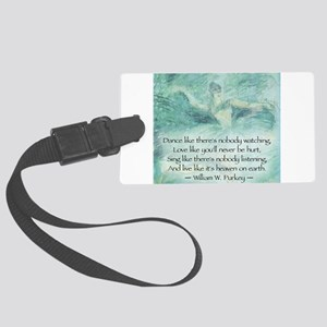 DANCE LIKE NO ONE IS WATCHING Luggage Tag