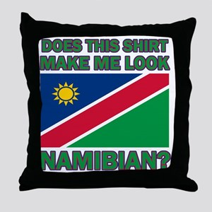 Does This Shirt Make Me Look Namibian Throw Pillow