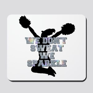 Cheerleader we sparkle Mousepad