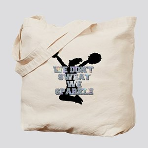 Cheerleader we sparkle Tote Bag