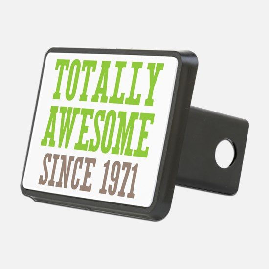 Totally Awesome Since 1971 Hitch Cover