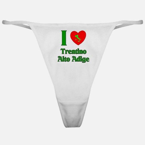 I Love Trentino Alto Adige It Classic Thong