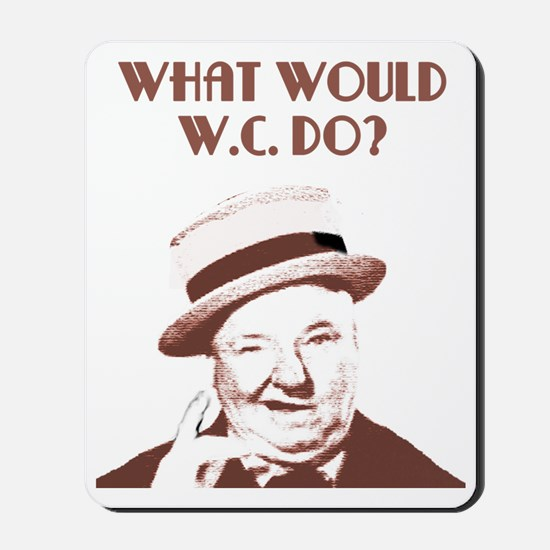 What would W.C. do? Mousepad