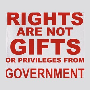 RIGHTS ARE NOT GIFTS OR PRIVILEGES F Throw Blanket