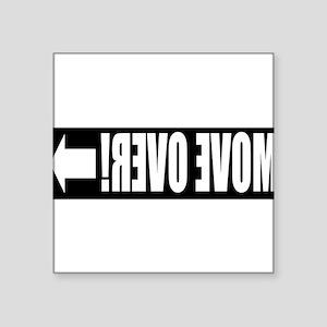 move over-CP Sticker