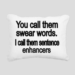 You call them swear word Rectangular Canvas Pillow