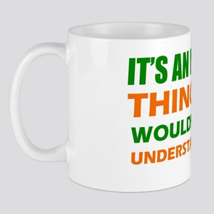 Its a Ivorian Thing You Wouldnt Underst Mug