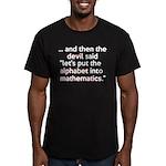 Mathematics Has The Alphabet Men's Fitted T-Shirt