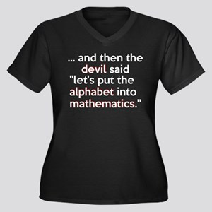 Mathematics Has The Alphabet Women's Plus Size V-N