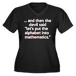 Mathematics Has The Alphabet Women's Plus Size V-N