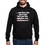 Mathematics Has The Alphabet Hoodie (dark)