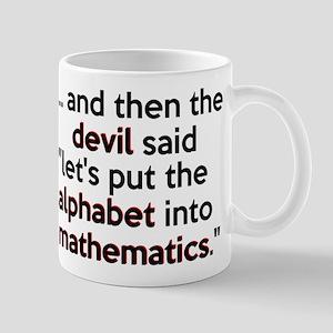 Mathematics Has The Alphabet Mug